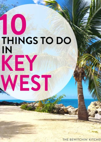 10 things to do in Key West Florida with your friends and family during your Florida Keys vacation.