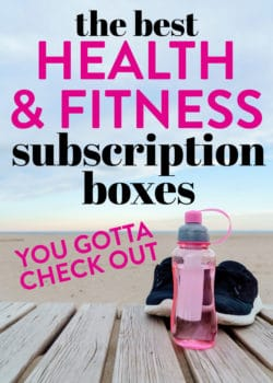 The Best Health and Fitness Subscription boxes! Here's a list of my favorite healthy boxes from FabFitFun to Yoga Club to health snack boxes from HealthyMe Living. Make sure you click over for discounts!