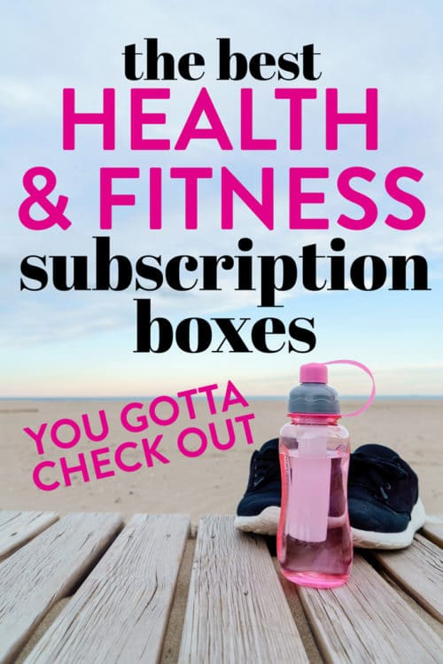 The Best Health and Fitness Subscription boxes!
