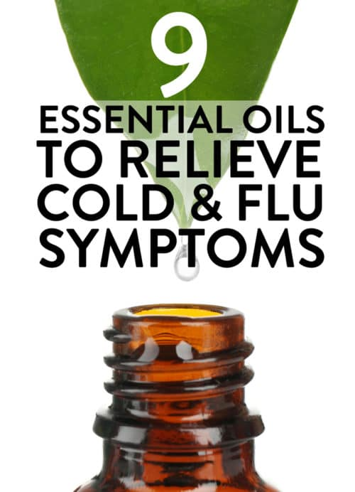 9 essential oils to help relieve cold and flu symptoms. Sore throat? Cough? Insomnia? Here are some oils that will help relieve your sick symptoms!