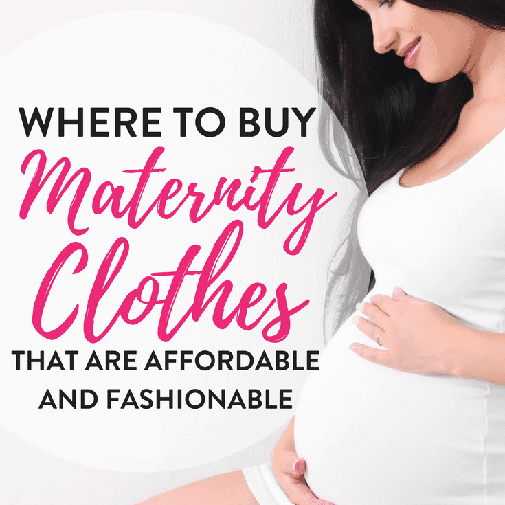 Where to buy affordable maternity clothes: