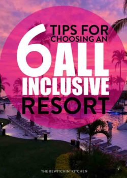 Tips for choosing an all inclusive resort for the whole family! Here's how to plan an all ages vacation in Mexico or the Caribbean! #traveltips #mexicotravel #familytravel #allinclusiveresort #allinclusiveresorttips