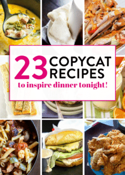 23 delicious copycat recipes that will inspire dinner tonight. Restaurant recipes made in the comfort of your own home! #copycatrecipes #thebewitchinkitchen