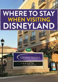 Heading to Southern California and looking for affordable hotels near Disneyland? Check out Grand Legacy at The Park! It's only a five minute walk from Disney. It's the perfect place for a family vacation in Anaheim. Add this to your Disney tips and travel advice! #ad #Disneyland #GrandLegacyatthepark #Disneyhotels #disneylandhotels