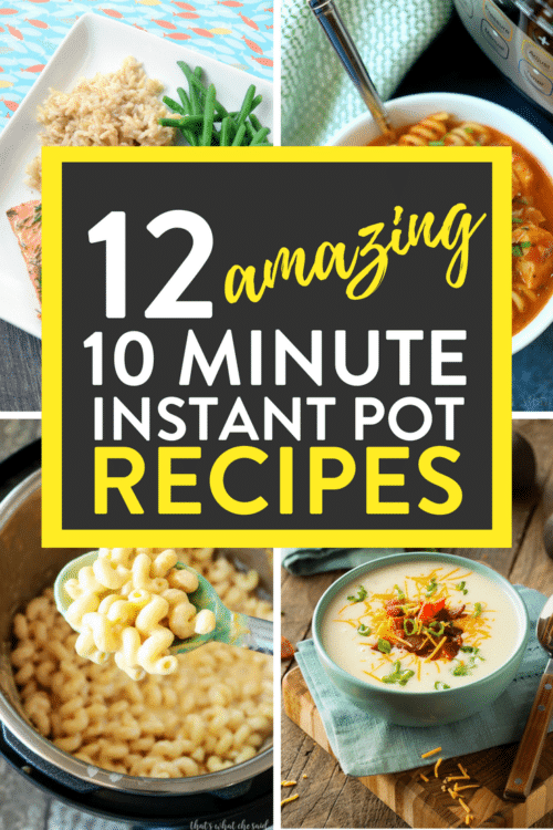 12 amazing 10 minute Instant Pot Recipes! quick and easy pressure cooker meals that will have dinner on the table fast! #instantpotrecipes #fastdinnerrecipes #quickdinnerrecipes #dinnerrecipes