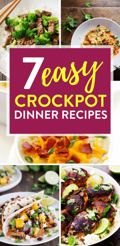 7 Easy Crockpot Dinner Recipes For Busy Weekdays