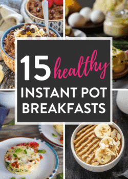 15 Instant Pot Healthy Breakfast Recipes - easy pressure cooker breakfast recipes that are healthy (some being whole30 and 21 day fix approved). #healthyrecipes #instantpot #instantpotbreakfastrecipes