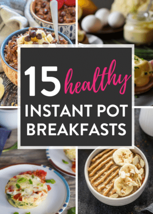 15 Instant Pot Healthy Breakfast Recipes