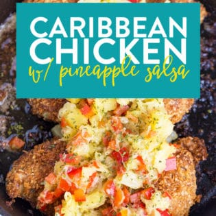 Caribbean Chicken with Pineapple Salsa