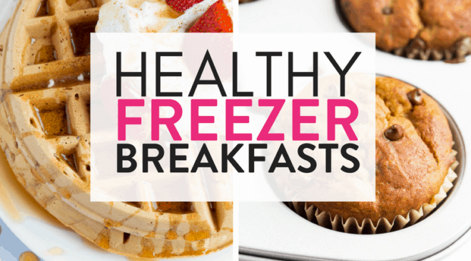 Healthy Freezer Breakfast Recipes
