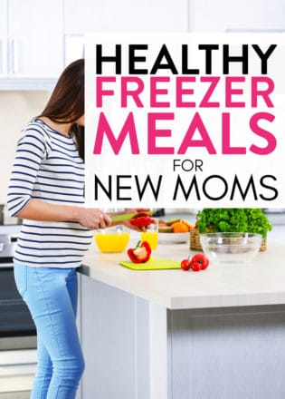 Healthy Freezer Meals for New Moms
