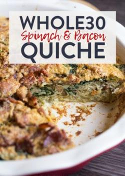 Whole30 Spinach Bacon Quiche Recipe