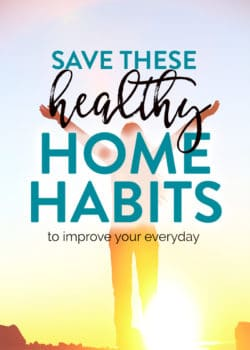 healthy home habits