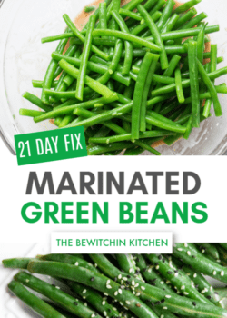 21 Day Fix Marinated Green Beans