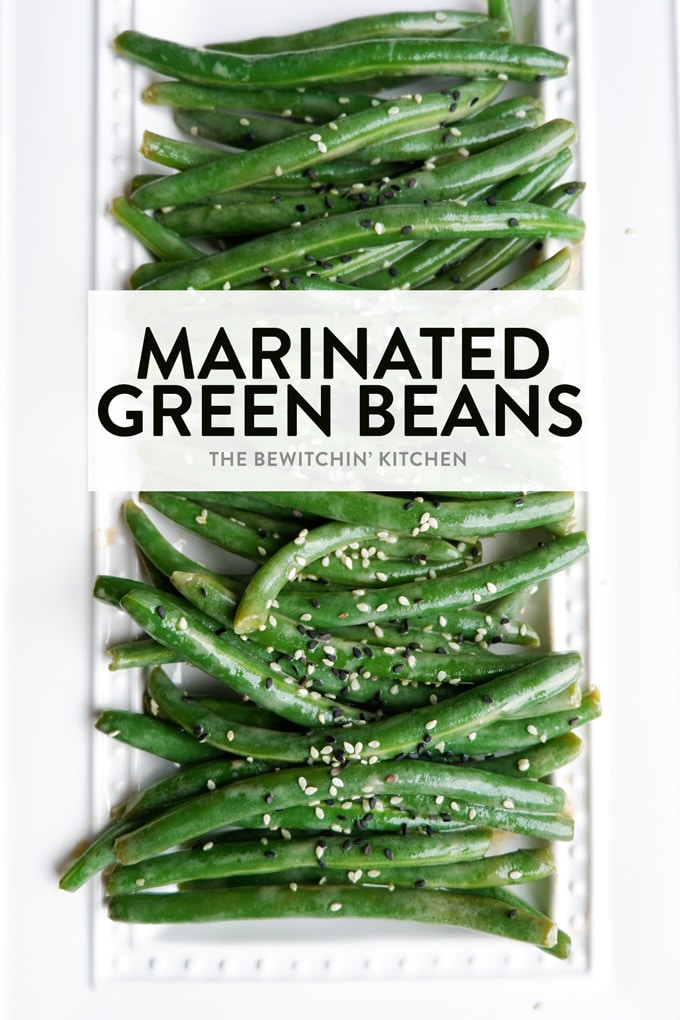 Marinated Green Beans Whole30 The Bewitchin Kitchen