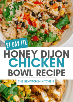 21 Day Fix Honey Dijon Chicken Bowls