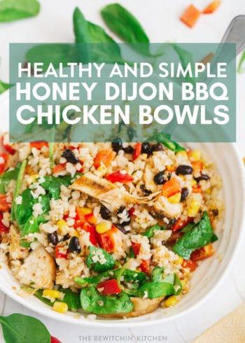 healthy honey dijon bbq chicken bowls