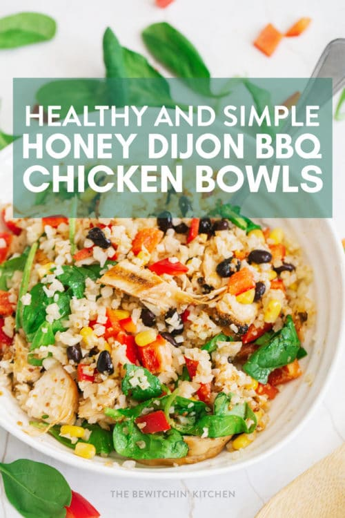 healthy honey dijon bbq chicken bowls