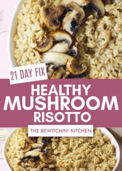 21 Day Fix Mushroom Risotto