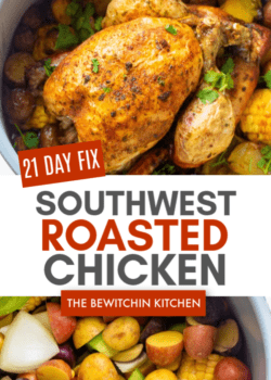 21 day fix southwest roast chicken