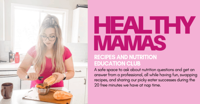healthy mamas recipe and nutrition education club