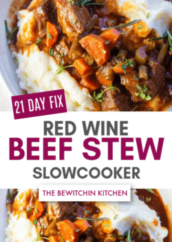 21 day fix red wine beef stew