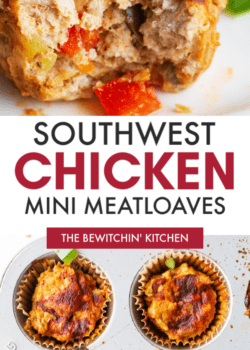 southwestern chicken meatloaf muffins