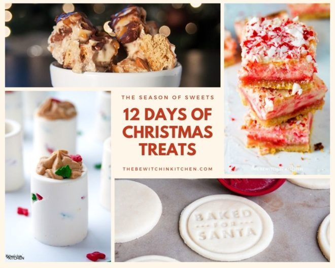 12 Days of Holiday Treats from The Bewitchin' Kitchen