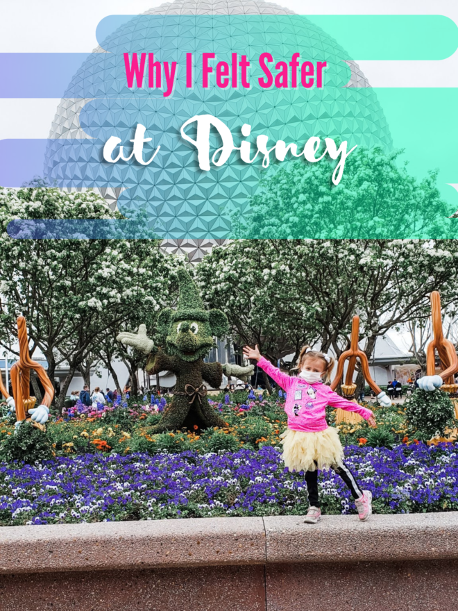 Why I Felt Safer at Disney